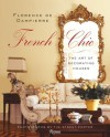 French Chic: The Art of Decorating Houses - Florence de Dampierre, Tim Street-Porter