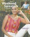 Weekend Sweaters: Crochet - Rita Weiss