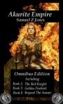 The Complete Akurite Empire Omnibus - Samuel Z. Jones