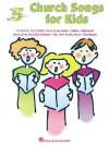 Church Songs for Kids: Five-Finger Piano - Hal Leonard Publishing Company
