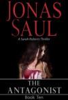 The Antagonist - Jonas Saul