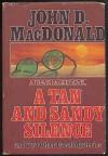 Tan & Sandy Silence & Two Other Great Mysteries - John D. Macdonald