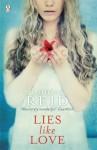 Lies Like Love (Black Heart Blue) - Louisa Reid