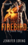Firebird (The Firebird Trilogy Book 1) - Jennifer Loring