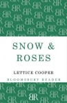 Snow and Roses - Lettice Cooper