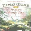 Finding a Peaceful Place - Thomas Kinkade, Anne Christian Buchanan