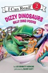 Dizzy Dinosaurs: Silly Dino Poems - Lee Bennett Hopkins, Barry Gott