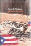 Cronache del rum - Hunter S. Thompson, Marco Rossari