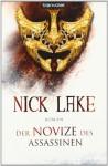 Der Novize Des Assassinen - Nick Lake