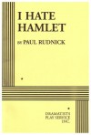I Hate Hamlet - Paul Rudnick