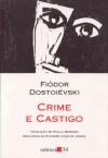 Crime e Castigo - Fyodor Dostoyevsky, Paulo Bezerra