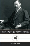 The Jewel of Seven Stars - Bram Stoker