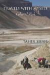 Travels With Myself - Tahir Shah