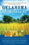 Oklahoma Weddings - Cathy Marie Hake, Kelly Eileen Hake, Jennifer Johnson