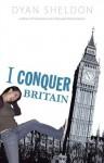 I Conquer Britain - Dyan Sheldon