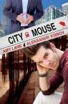 City Mouse - Amy Lane, Aleksandr Voinov