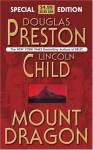 Mount Dragon (Audio) - Douglas Preston, Lincoln Child, David Colacci