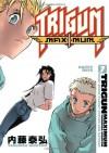 Trigun Maximum, Vol. 7: Happy Days - Yasuhiro Nightow
