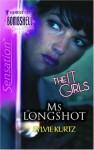 Ms. Longshot - Sylvie Kurtz