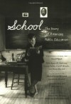 School: The Story of American Public Education - Sarah Mondale, Meryl Streep, Sarah B. Patton, Sarah Modale, David Tyack