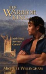 Her Warrior King - Michelle Willingham