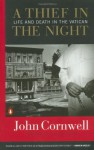 A Thief in the Night: Life and Death in the Vatican - John Cornwell