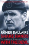 Shake Hands with the Devil - Roméo Dallaire