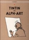 Tintin and Alph-art (Tintin, #24) - Hergé