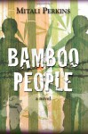 Bamboo People - Mitali Perkins