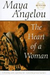 The Heart of a Woman - Maya Dr Angelou