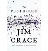 The Pesthouse (Audio) - Jim Crace, Michael Kramer
