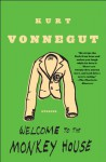 Welcome to the Monkey House - Kurt Vonnegut