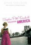 Sophie Pitt-Turnbull Discovers America - Dyan Sheldon