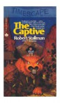 The Captive - Robert Stallman