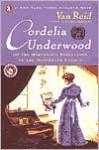 Cordelia Underwood: Or the Marvelous Beginnings of the Moosepath League (Unabridged audiobook on cassette) - Van Reid