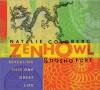 Zen Howl - Natalie Goldberg, Dosho Port