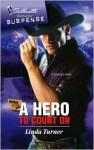 A Hero to Count on - Linda Turner