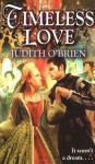 Timeless Love - Judith O'Brien