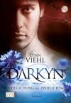 Darkyn 01. Versuchung des Zwielichts - Lynn Viehl, Katharina Kramp-Löcherbach