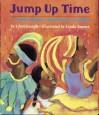 Jump Up Time: A Trinidad Carnival Story - Lynn Joseph, Linda Saport