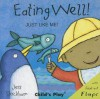 Eating Well!: Just Like Me! - Jess Stockham
