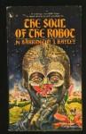 Soul Of The Robot - Barrington J. Bayley