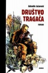 Društvo tragača - Adnadin Jašarević