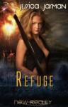 Refuge (New Reality Series, Book Eight) by Jessica Jarman - Jessica Jarman
