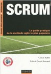 Scrum: Le Guide Pratique De La Méthode Agile La Plus Populaire - Claude Aubry, François Beauregard