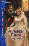 An American Princess - Tracy Sinclair