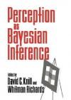 Perception as Bayesian Inference - David C. Knill, David C. Knill