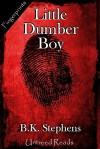 Little Dumber Boy - B.K. Stevens, B.K. Stephens