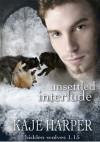 Unsettled Interlude - Kaje Harper