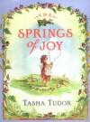 The Springs Of Joy - Tasha Tudor